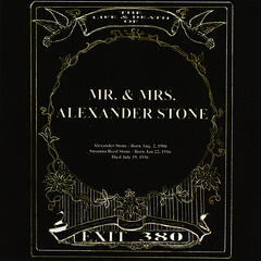The Life & Death Of Mr. & Mrs. Alexander Stone