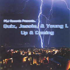 F & J Records presents :Quiz,Jessie,& Young L -Up & Coming
