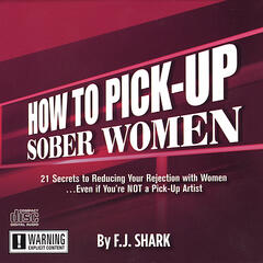 How to Pick-Up Sober (and Much Hotter) Women