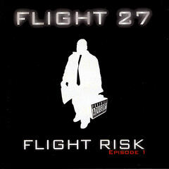 Flight Risk Episode 1