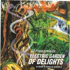 Electric Garden of Delights