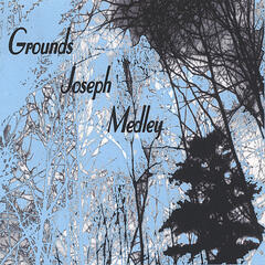 Grounds, Joseph & Medley