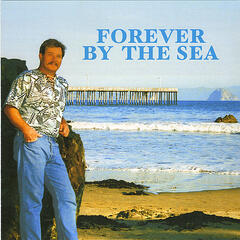 Forever By The Sea