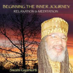 Beginning The Inner Journey-relaxation & Meditation