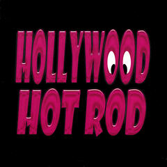 Hollywood Hot Rod