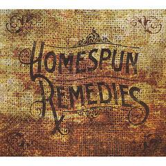 Homespun Remedies