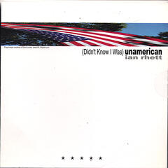 (Didn't Know I Was) Unamerican EP