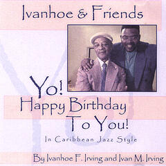 Yo! Happy Birthday To You! In Caribbean Jazz Style.