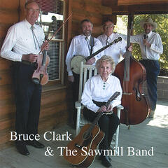 Bruce Clark and The Sawmill Band