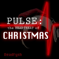 Pulse: The Heartbeat of Christmas