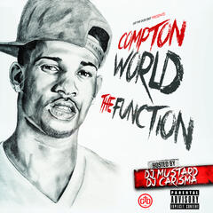 The Function (Hosted by DJ Mustard & DJ Carisma)