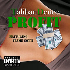 Profit (feat. Flame Gotti) - Single