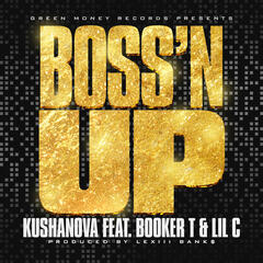 Boss'n Up (feat. Booker T & Lil C) - Single