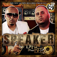 Speaker (feat. BEE2) - Single