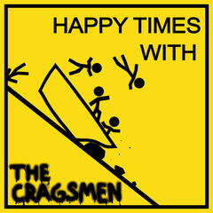 Happy Times with The Cragsmen