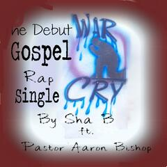 War Cry (feat. Pastor Aaron Bishop) - Single