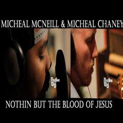 Nothin But the Blood of Jesus - Single