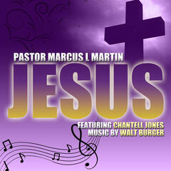 Jesus (feat. Chantell Jones & Walt Burger) - Single