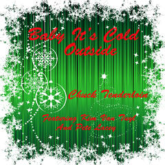 Baby It's Cold Outside (feat. Kim Van Tuyl & Pete Lacey) - Single