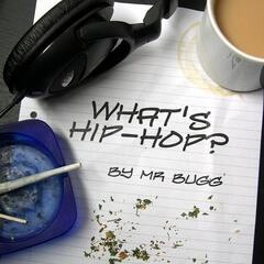 What's Hip-Hop?