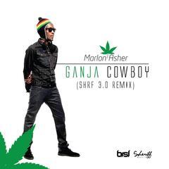 Ganja Cowboy