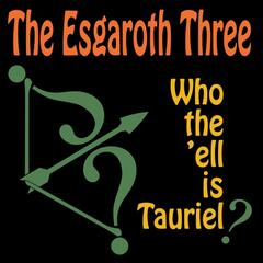 Who the 'Ell Is Tauriel?