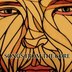 Songs from the Core