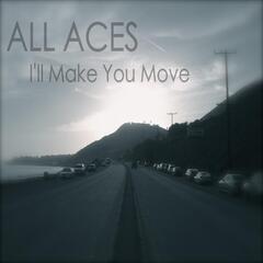 I'll Make You Move
