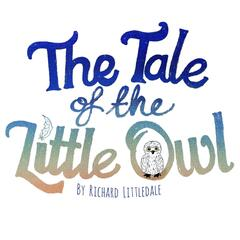 The Tale of the Little Owl