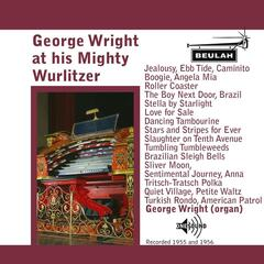 George Wright At His Mighty Wurlitzer