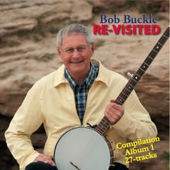 Bob Buckle Re-visited