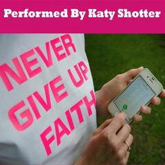 Never Give Up Faith