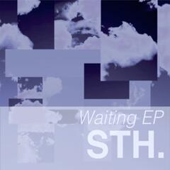 Waiting // When You're