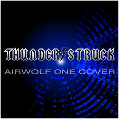 Thunderstruck - Airwolf One - Cover EP