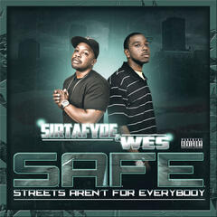 S.A.F.E. (Streets Aren't For Everybody)