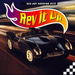 Rev It Up - Driving Rock Classics