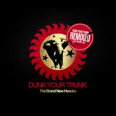 Dunk Your Trunk Remixed