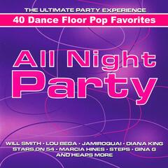 All Night Party - 40 Dance Floor Pop Classics