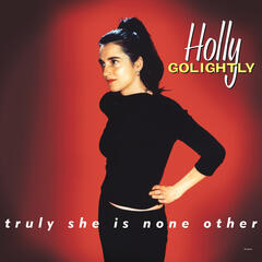 Truly She Is None Other (Expanded Edition)