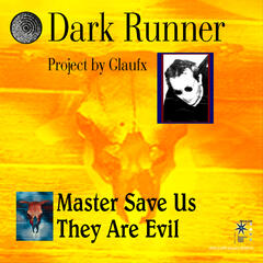 Master Save Us They Are Evil