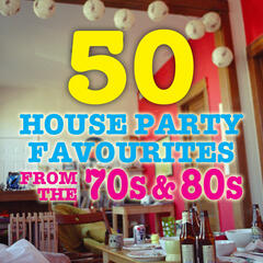 50 House Party Favorites From the 70s & 80s