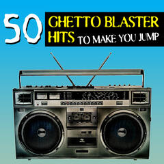 50 Ghetto Blaster Hits to Make You Jump!