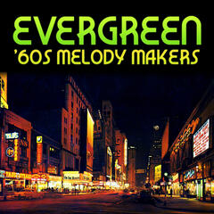 Evergreen 60's Melody Makers