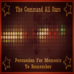 Percussion for Moments To Remember