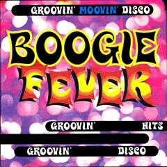 Boogie Fever - Groovin' Moovin' Disco