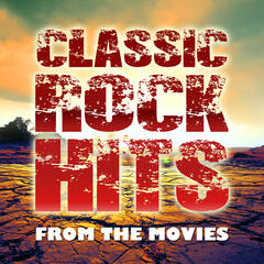 Classic Rock Hits from the Movies