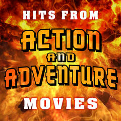 Hits from Action and Adventure Movies