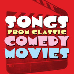 Songs from Classic Comedy Movies