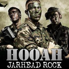 Hooah - Jarhead Rock