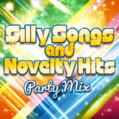 Silly Songs and Novelty Hits - Party Mix